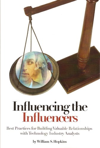 9780978964306: Influencing the Influencers