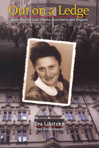 9780978967635: Out on a Ledge: Enduring the Lodz Ghetto, Auschwitz, and Beyond