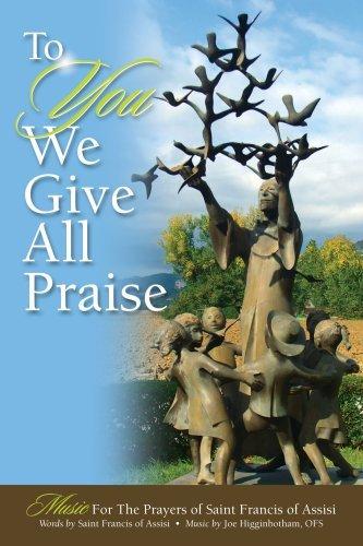 To You We Give All Priase: Joe Higginbotham, Saint
