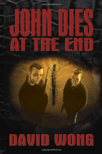 9780978970765: John Dies at the End