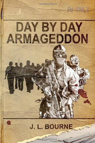 9780978970772: Day by Day Armageddon (A Zombie Novel)