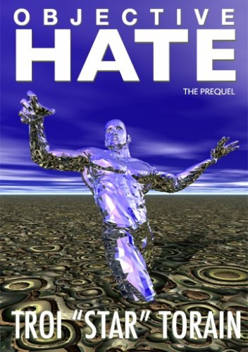 9780978972806: Objective Hate (The Prequel)