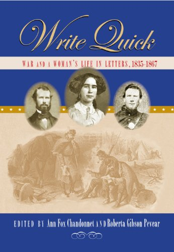 9780978973681: Write Quick: War and a Woman's Life and Letters, 1835-1867