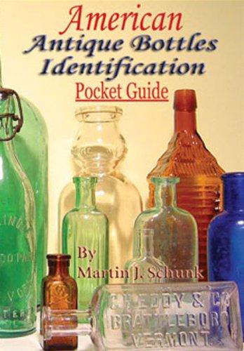 9780978978402: American Antique Bottles Identification Pocket Guide