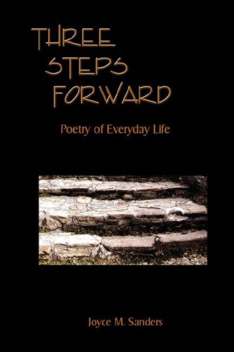 Three Steps Forward: Joyce M. Sanders
