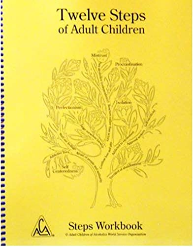 Twelve Steps of Adult Children Steps Workbook: Adult Children of Alcoholics World Service ...