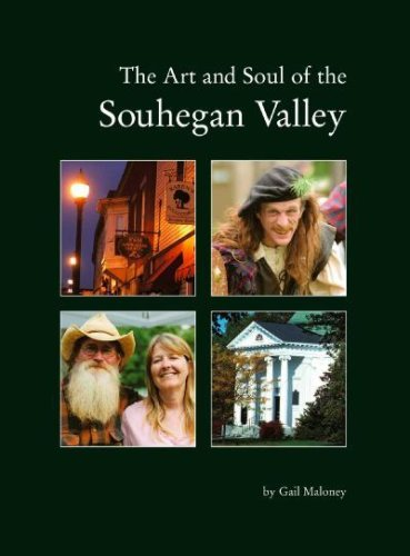 The Art and Soul of the Souhegan Valley: Maloney, Gail