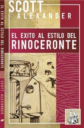 9780978982003: El exito al estilo del rinoceronte (Spanish Edition)