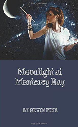 Moonlight at Monterey Bay: Devin Pine