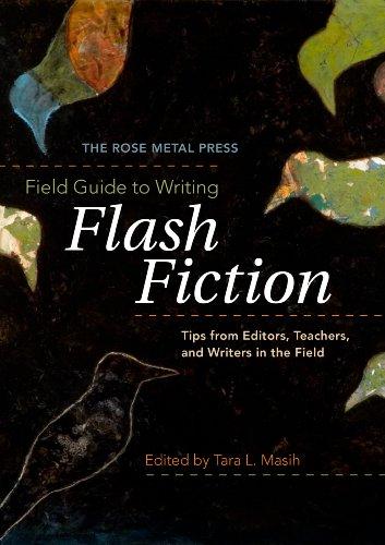 The Rose Metal Press Field Guide to: Tara L. Masih
