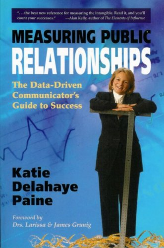 9780978989903: Measuring Public Relationships: The Data-Driven Communicator's Guide to Success
