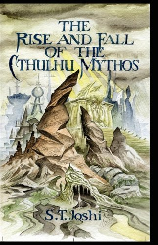 9780978991180: The Rise and Fall of the Cthulhu Mythos