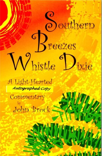 9780978992606: Southern Breezes Whistle Dixie (autographed copy)