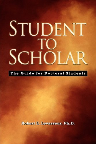 Student to Scholar : The Guide for: Levasseur, Robert E.