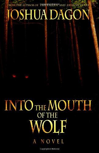 9780978995546: Into the Mouth of the Wolf