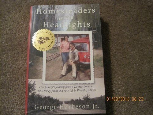 Homesteaders in the Headlights