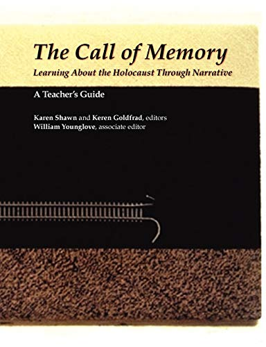 The Call of Memory: A Teacher's Guide