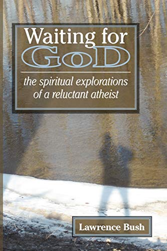 9780978998059: Waiting for God: The Spiritual Reflections of a Reluctant Atheist