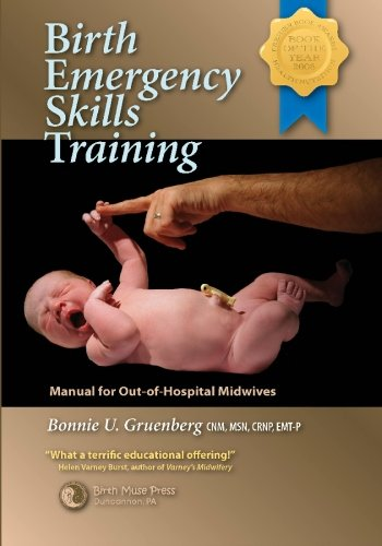 9780979002007: Birth Emergency Skills Training: Manual for Out -of- Hospital Midwives