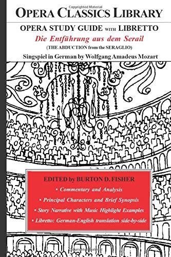 9780979002168: The Abduction from the Seraglio (Die Entführung aus dem Serail)/Opera Journeys Mini Guide Series