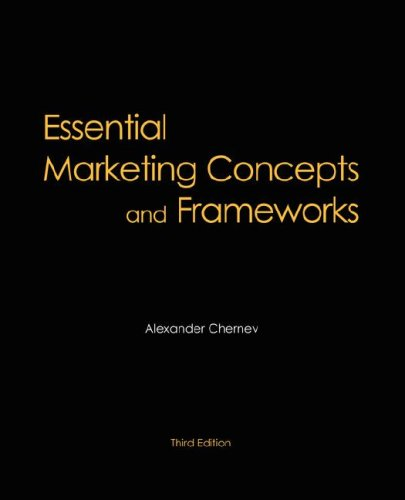 Essential Marketing Concepts and Frameworks, 3rd Edition: Chernev, Alexander
