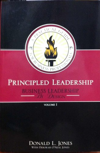 9780979006241: Principled Leadership: Business Leadership (A Practical Guide for Business Professionals)