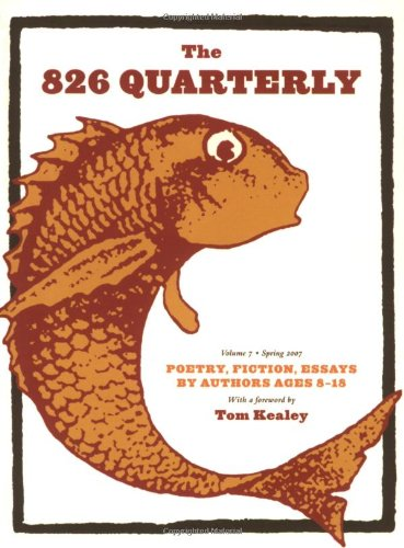 The 826 Quarterly: San Francisco Bay Area Students Staff