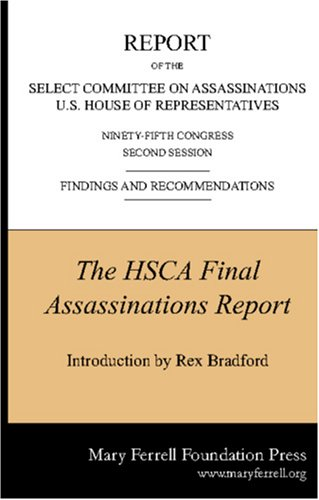 Final Report of the House Select Committee on Assassinations: on Assassinations, House Select ...