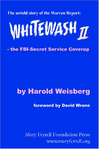 9780979009990: Whitewash II: The FBI-Secret Service Coverup