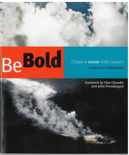 9780979011603: Be Bold