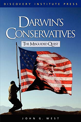 9780979014109: Darwin's Conservatives: The Misguided Quest