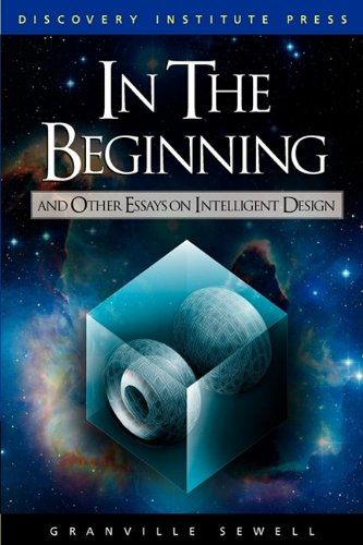 9780979014147: In the Beginning and Other Essays on Intelligent Design