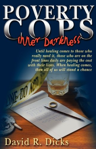 9780979016301: Poverty Cops: Inner Darkness