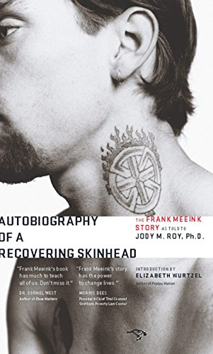 9780979018824: Autobiography of a Recovering Skinhead: The Frank Meeink Story As Told to Jody M. Roy, Ph.d.