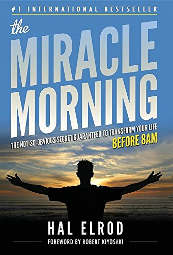 9780979019777: The Miracle Morning: The Not-So-Obvious Secret Guaranteed to Transform Your Life (Before 8am)