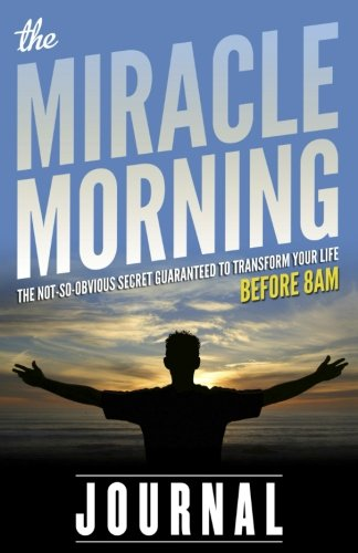 9780979019784: The Miracle Morning Journal