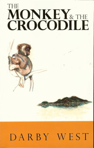 The Monkey & the Crocodile: Darby West