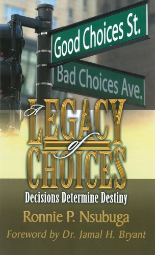 9780979021305: A Legacy of Choices