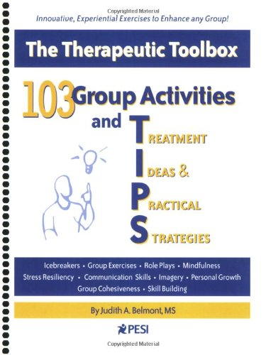9780979021800: 103 Group Activities and Treatment Ideas & Practical Strategies: The Therapeutic Toolbox