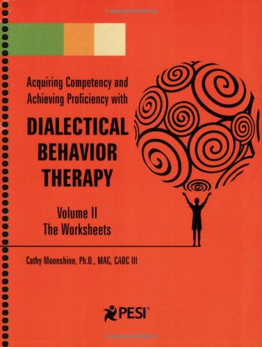 Dialectical Behavior Therapy: Volume 2 - Companion Worksheets by ...