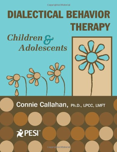 9780979021893: Dialectical Behavior Therapy: Children And Adolescents