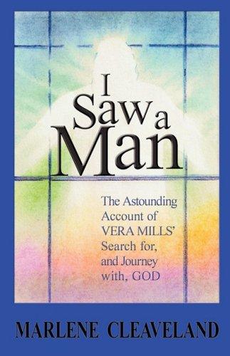 9780979022142: I Saw a Man