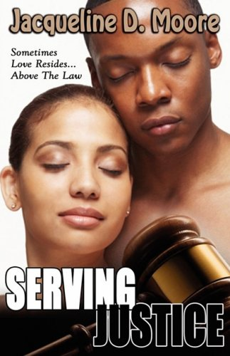 9780979022272: Serving Justice (Peace in the Storm Publishing Presents)