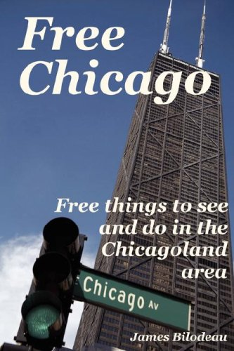 Free Chicago: Free things to see and do in the Chicagoland area: James Vincent Bilodeau