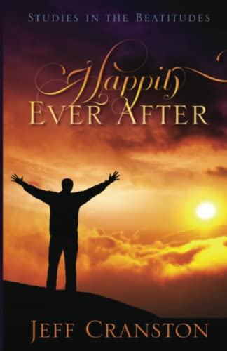 9780979033490: Happily Ever After: Studies in the Beatitudes