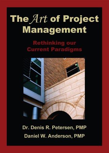 The Art of Project Management: Dr. Denis R