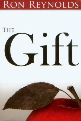 9780979034107: The Gift [Taschenbuch] by Ron Reynolds
