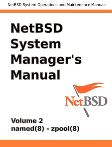 9780979034268: NetBSD System Manager's Manual - Volume 2