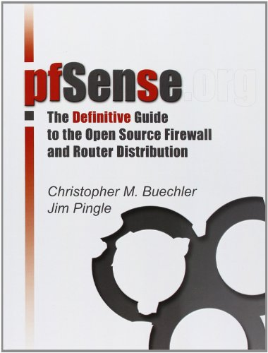 9780979034282: pfSensee: The Definitive Guide: The Definitive Guide to the pfSense Open Source Firewall and Router Distribution