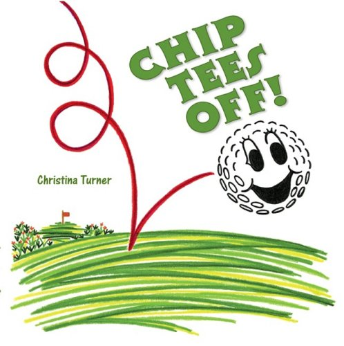 9780979034718: Chip Tees Off!